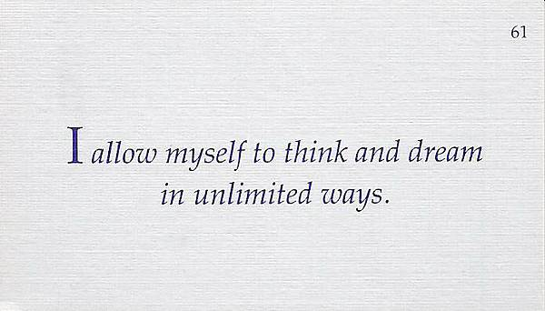 061. I allow myself to think and dream in unlimited ways.