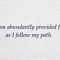 083. I am abundantly provided for as I follow my path.