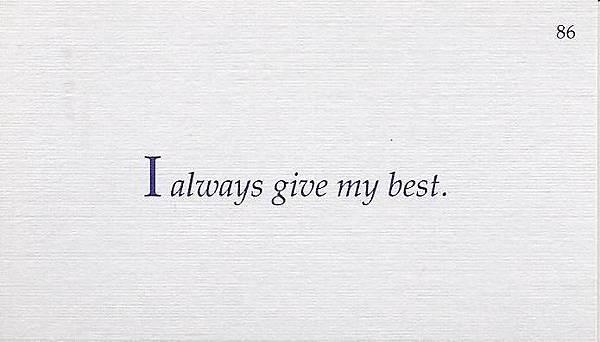 086. I always give my best.