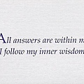 062. All answers are within me. I follow my inner wisdom.