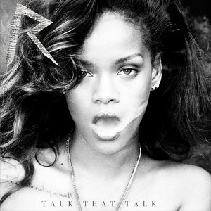Rihanna_-_Talk_That_Talk_-_Cover_-_Deluxe