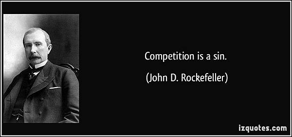 quote-competition-is-a-sin-john-d-rockefeller-156313