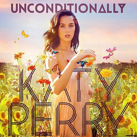 Unconditionally - Katy Perry [Ernesth García]