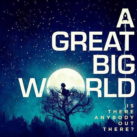 A-Great-Big-World-Is-There-Anybody-Out-There-iTunes