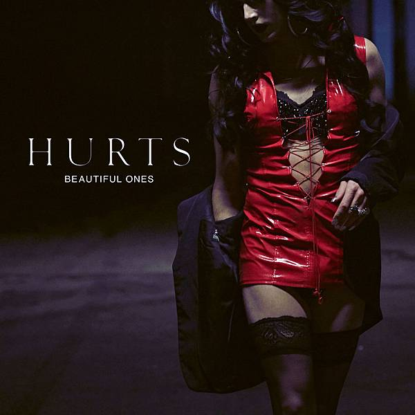 Hurts-Beautiful-Ones-.jpg
