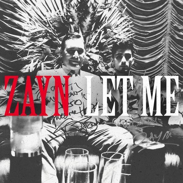 ZAYN - Let Me.jpg