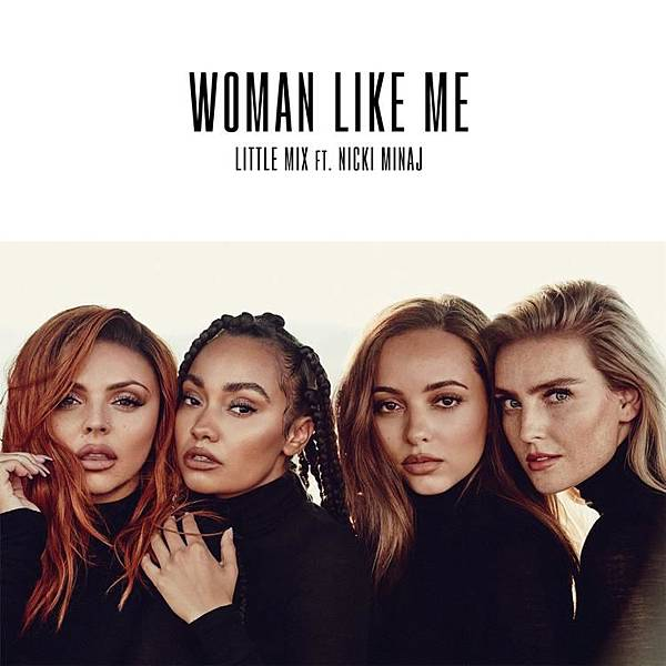 little mix woman like me.jpg