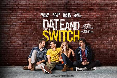 基哥們 Date and Switch (2014)