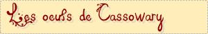 Les oeufs de Cassowary.png
