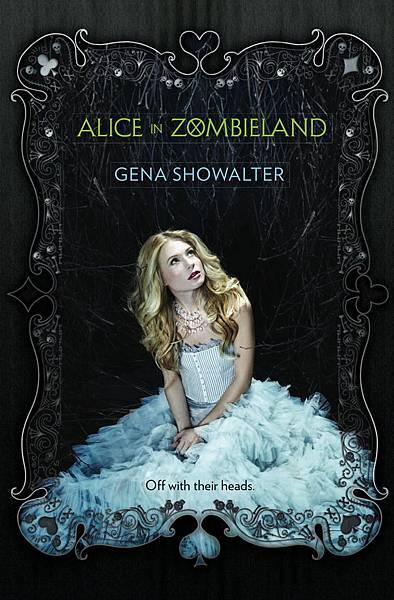 Alice in Zombieland (The White Rabbit Chronicles #1)