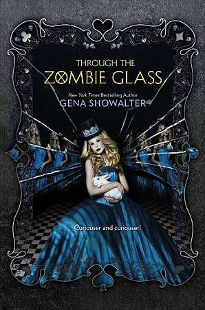 Through the Zombie Glass  (The White Rabbit Chronicles #2)