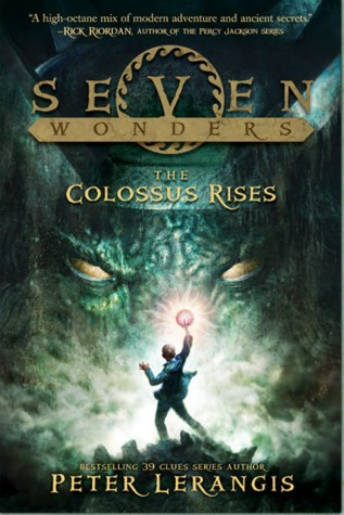 Seven Wonders Book 1 : The Colossus Rises