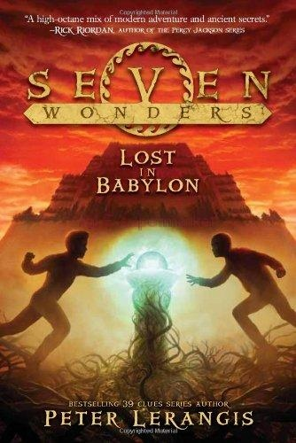 Seven Wonders Book 2 : Lost in Babylon