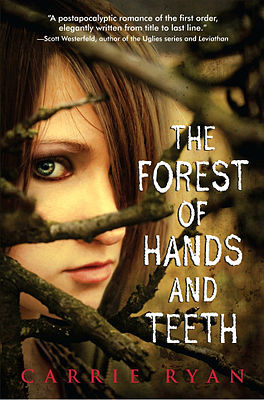 The Forest of Hands of Teeth (N)