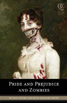 Pride and Prejudice and Zombies #1