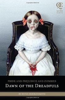 Pride and Prejudice and Zombies: Dawn of the Dreadfuls  (Prequel)