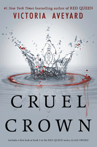 Cruel Crown  (Red Queen #0.1 - 0.2)