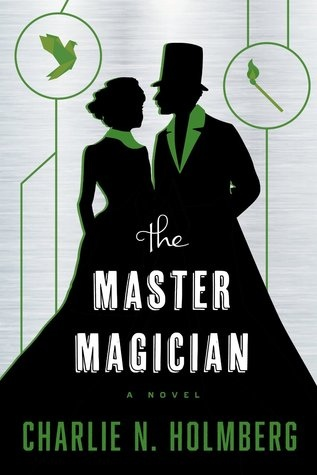 The Master Magician (The Paper Magician Trilogy, #3)