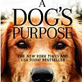 為了與你相遇 A Dog's Purpose (Movie Tie-in)