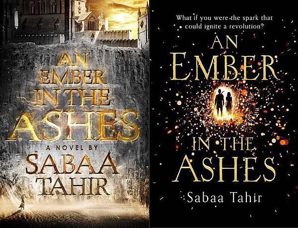 An Ember in the Ashes (An Ember in the Ashes, #1)  US+UK edition
