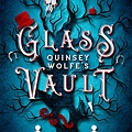 Quinsey Wolfe's Glass Vault (Glass Vault #1)