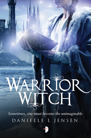 Warrior Witch (The Malediction Trilogy #3)