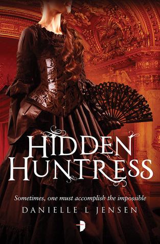 Hidden Huntress (The Malediction Trilogy, #2)