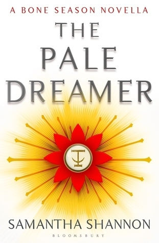The Pale Dreamer (The Bone Season 0.5).jpg