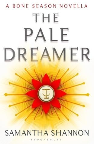 The Pale Dreamer (The Bone Season 0.5).jpg