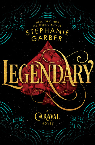 Legendary (Caraval, #2)  US edition.jpg