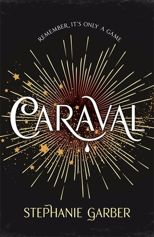 Caraval (Caraval #1) UK edition.jpg