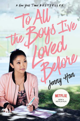 To All the Boys I%5Cve Loved Before (Movie Tie-in)