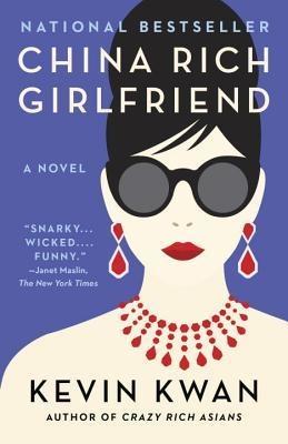 China Rich Girlfriend (Crazy Rich Asians #2) _or.jpg