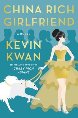 China Rich Girlfriend (Crazy Rich Asians #2).jpg