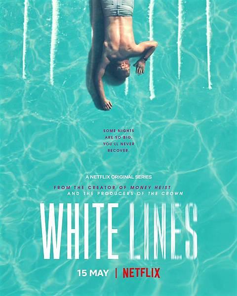 白線 White Lines (Netflix 影集) 1.jpg