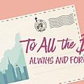 愛的過去進行式:真愛永遠 To all the Boys Always and Forever (Netflix電影) cover 1.jpg