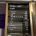 Come Late Cafe menu