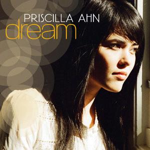 Priscilla Ahn - Dream
