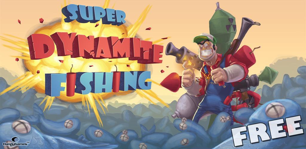 Super Dynamite Fishing FREE.jpg