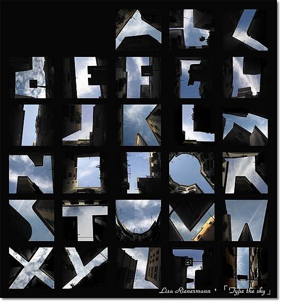 Lisa Rienermann,Type the sky,天空上打字