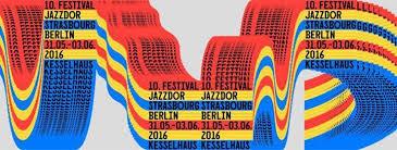 「Jazzdor strasbourg 2016」的圖片搜尋結果