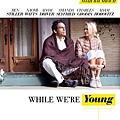 54da7bda8a2fdf64645fdd74_while-were-young-poster.jpg