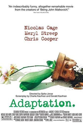 蘭花賊Adaptation. /史派克瓊斯Spike Jonze