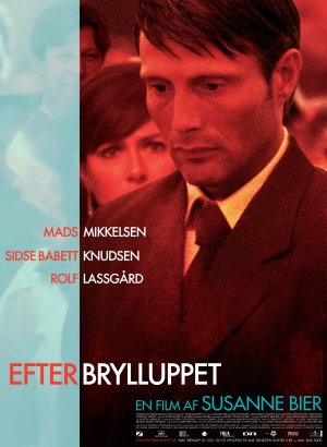 婚禮之後Efter brylluppet/蘇珊娜畢爾Susanne Bier