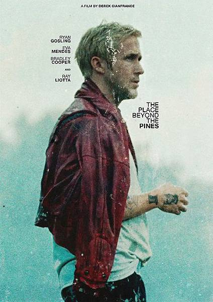 末路車神The Place Beyond the Pines/Derek Cianfrance