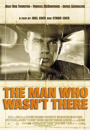 缺席的男人The Man Who Wasn't There/Joel Coen, Ethan Coen
