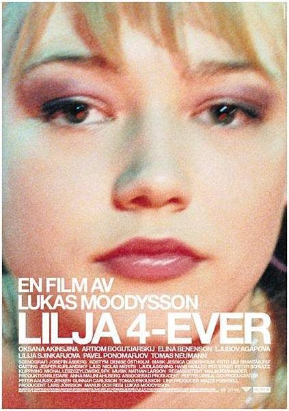 永遠的莉莉亞Lilya 4-ever/盧卡斯穆迪森Lukas Moodysson