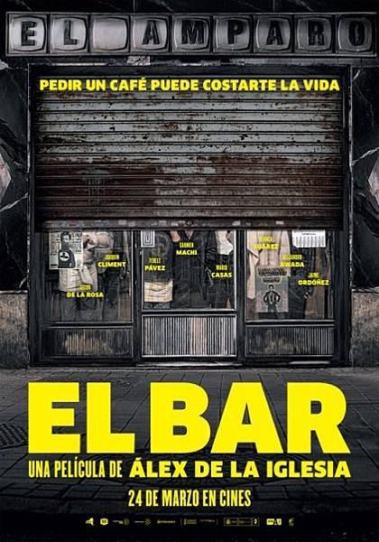 抓狂酒吧 El bar / 伊格萊希亞 Álex de la Iglesia