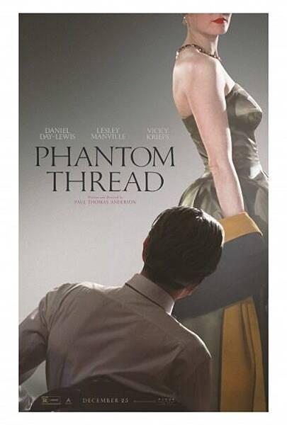 霓裳魅影 Phantom Thread /  保羅湯瑪斯安德森 Paul Thomas Anderson