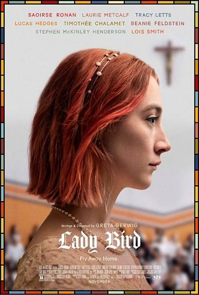 淑女鳥 Lady Bird / 葛莉塔潔薇 Greta Gerwig